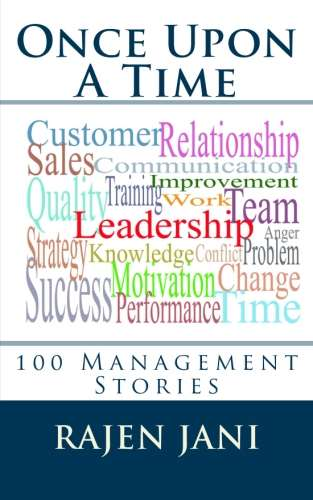 Once Upon A Time : 100 Management Stories