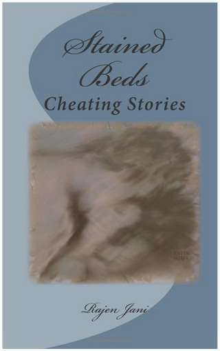 Stained Beds : Cheating Stories