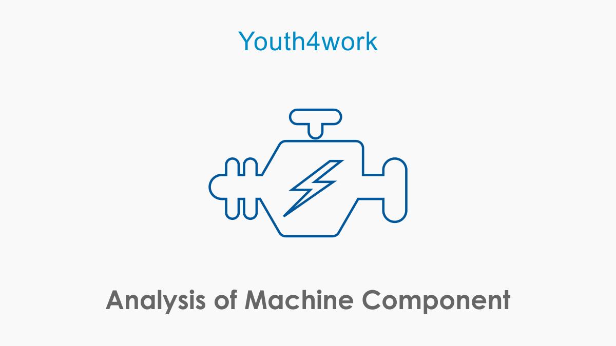 Analysis of Machine Component