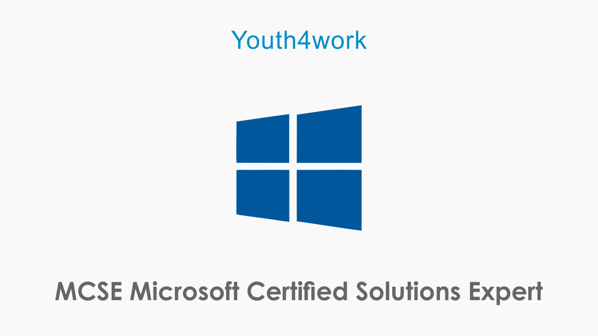 MCSE Microsoft Certified Solutions Expert