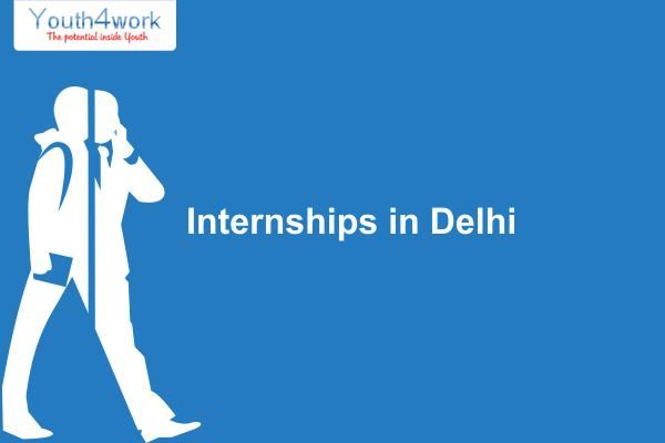 Internships in Delhi