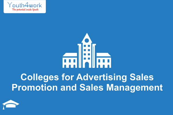 Colleges for Advertising Sales Promotion and Sales Management