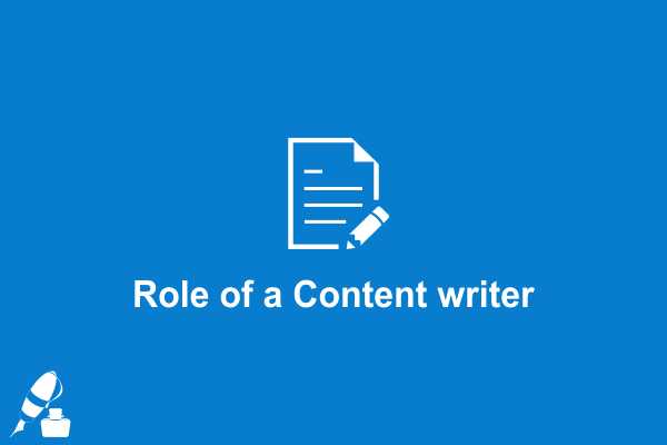 Role of a Content Writer