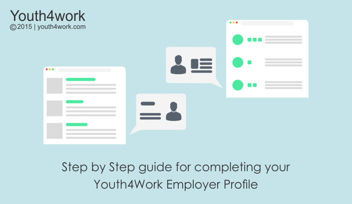 Step by Step guide for completing your Youth4Work Employer Profile