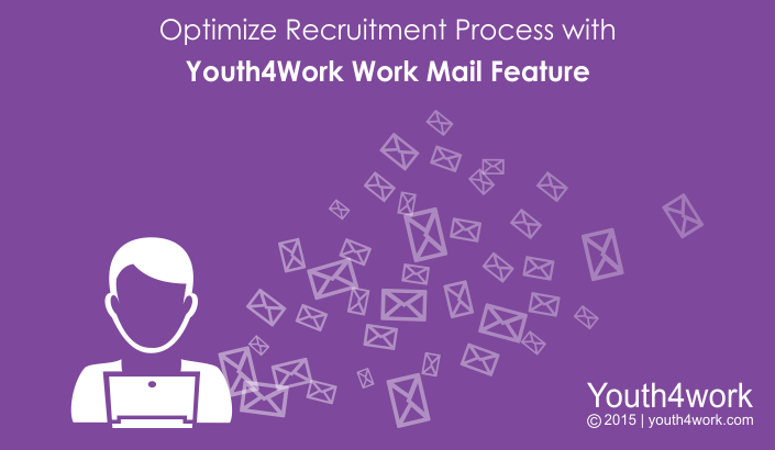 Optimize Recruitment Process with Youth4Work Work Mail Feature
