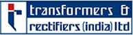 Transformers  Rectifiers India Ltd