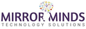 job in Mirror Minds Technology Solutions LLP