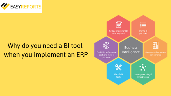 Why do you need a BI tool when you implement an ERP?